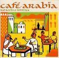 Cafe Arabia von Various Artists (2002)