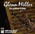 Glenn Miller, Die größten Erfolge von SWR Big Band (1999)