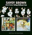 Street Corner/Hellbound Train von Savoy Brown (2006)