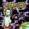 Hello Destiny von Goldfinger (2008)