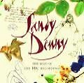 Best Of The BBC Recordings von Sandy Denny (2008)