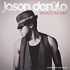 Whatcha Say [Single] by Jason Derulo (CD, Nov-2009, Warner Bros.)