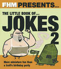 FHM  Presents the Little Book of Jokes 2 by Carlton Books Ltd (Paperback, 2005)