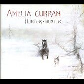 Hunter-Hunter-Digipak-by-Amelia-Curran-CD-Sep-2010-Six-Shooter-Records