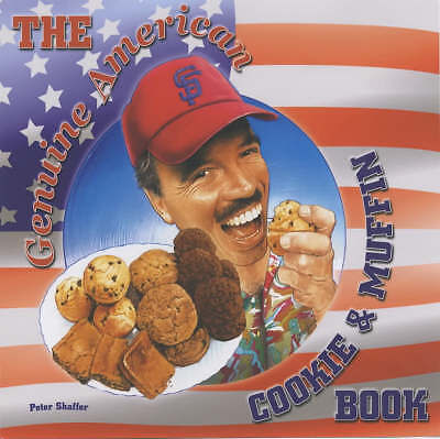 """""""AS NEW"""" The Genuine American Cookie & Muffin Book, Shaffer, Peter, Book"""