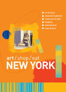 art-shop-eat-New-York-by-Carol-Von-Pressentin-Wright-Paperback-2004