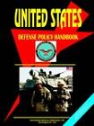 Us Defence Policy Handbook by International Business Publications, USA (Paperback / softback, 2005)