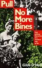 Pull No More Bines: Hop Picking - Memories of a Vanished Way of Life by Gilda O'Neill (Paperback, 1990)