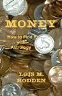 Money: How to Find It with Astrology by Lois M Rodden (Paperback, 2006)