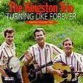 Turning Like Forever von The Kingston Trio (2008)