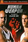 Human Weapon - The Complete Season One (DVD, 2008, 4-Disc Set)