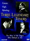 Three Legendary Tenors: Caruso, Gigli, and Bjöerling (DVD, 2003)