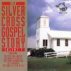 Silver Cross Gospel Story, Vol. 1 by Various Artists (CD, Jun-1998, Wolf)
