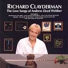 Love Songs of Andrew Lloyd Webber by Richard Clayderman (CD, Jul-1999, ATV Music)