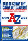 Bangor & Conwy Street Atlas by Geographers' A-Z Map Company (Paperback, 2010)