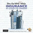 How the World Really Works: Insurance at Lloyd's of London by Guy Fox (Paperback, 2010)