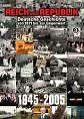 Reich und Republik 3 - 1945-2005 (2006)