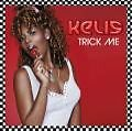 Trick Me von Kelis (2004)