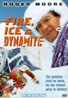 Fire, Ice And Dynamite (DVD, 2001)