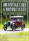 100 Vintage Cars And Motorcycles (DVD, 2005)