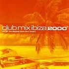 Various Artists - Club Mix Ibiza 2000 (2000)