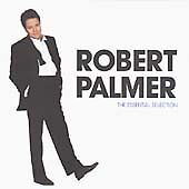 Robert Palmer - The Essential Selection CD - 14 Brilliant Tracks