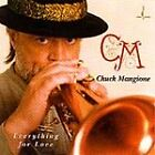 Chuck Mangione - Everything for Love (2000)