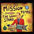 Mission Temple Fireworks Stand (CD)
