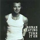 Ronan Keating - Turn It On (2003)