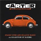 Carter the Unstoppable Sex Machine - Starry Eyed and Bollock Naked (B-Sides, 1998)
