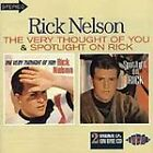 Rick Nelson - Very Thought of You/Spotlight on Rick (1997)