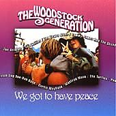 Woodstock Generation We Got To Have Peace The CD - Scarborough, United Kingdom - Woodstock Generation We Got To Have Peace The CD - Scarborough, United Kingdom
