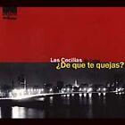 Cecilias de Cuba (Las) - De Que Te Quejas? (2000)