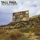 Tall Paul - Back And Forth (CD 2001)