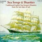 Various Artists - Sea Songs And Shanties (Traditional English Songs From The Last Days Of Sail) (CD 1994)