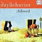 Day Behavior - :adored (1997)