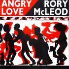 Rory McLeod - Angry Love (2002)