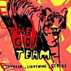 The Go! Team - Thunder, Lightning, Strike (2005)