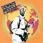 """Dennis """"Blackbeard"""" Bovell - All Over the World (2006)"""