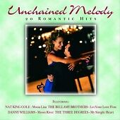 Unchained Melody: 20 Romantic Hits by Various Artists - NEW