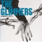 The Glimmers - Fabriclive.31 (Live Recording/Mixed by , 2006)