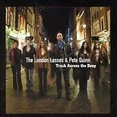 The London Lasses & Pete Quinn : Track Across the Deep CD (2003)***NEW***
