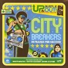 Up, Bustle and Out - City Breakers (18 Frames Per Second, 2006)