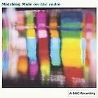 Matching Mole - On the Radio (2007)