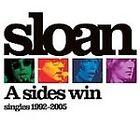 Sloan - A Sides Win (Singles 1992-2005, 2005)