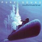 Pure Sound - Submarine (2007)