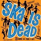 Various Artists - Ska Is Dead [Asian Man] (2007)