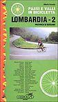 Passi e valli in bicicletta. Lombardia