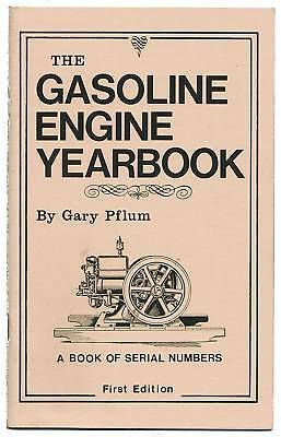 The Gasoline Engine Year Book Hit Miss Gas Motor Year Serial Number List Pflum