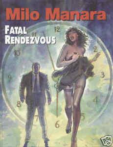 Milo Manara Fatal Rendezvous.  hardcover.  new